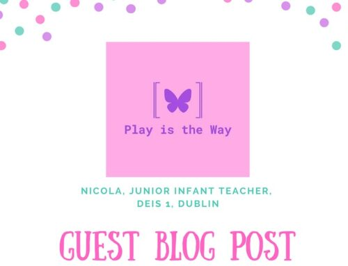What is Working Well for Me (Play is the Way – Junior Infant Teacher)