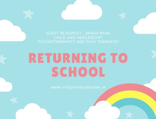 Guest Blogpost – Maria Ryan (Child and Adolescent Psychotherapist and Play therapist)