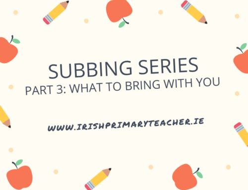 Part 3: Subbing Series – What to bring with you