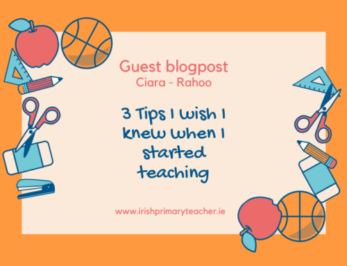 3 Tips I wish I knew when I started teaching (Guest blogpost)
